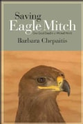 Saving Eagle Mitch: One Good Deed in a Wicked World (Paperback)