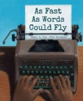 As Fast As Words Could Fly (Hardcover)