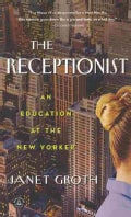 The Receptionist: An Education at The New Yorker (Paperback)