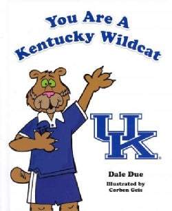 You are a Kentucky Wildcat (Hardcover)