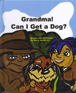 Grandma! Can I Get a Dog? (Hardcover)