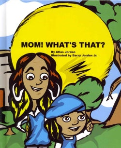 Mom! What's That? (Hardcover)