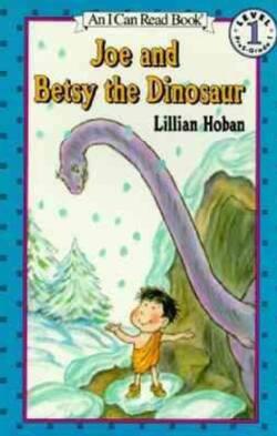 Joe and Betsy the Dinosaur (Paperback)