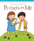 The Lion Book of Prayers for Me (Hardcover)