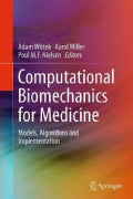 Computational Biomechanics for Medicine: Models, Algorithms and Implementation (Hardcover)