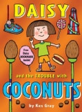 Daisy and the Trouble With Coconuts (Paperback)