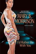 I'd Rather Be With You (Hardcover)