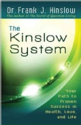 The Kinslow System: Your Path to Proven Success in Health, Love, and Life (Paperback)