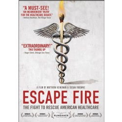 Escape Fire: The Fight To Rescue American Healthcare (DVD)