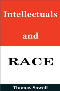 Intellectuals and Race (Hardcover)