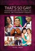 That's So Gay!: Microaggressions and the Lesbian, Gay, Bisexual and Transgender Community (Hardcover)