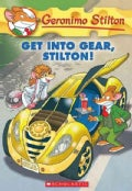 Get into Gear, Stilton! (Paperback)