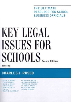 Key Legal Issues for Schools: The Ultimate Resource for School Business Officials (Paperback)