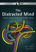 The Distracted Mind with Dr. Adam Gazzaley (DVD)