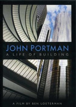 John Portman: A Life of Building (DVD)