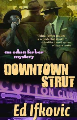 Downtown Strut (Paperback)