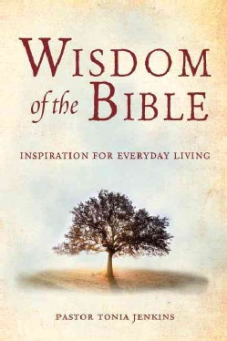 Wisdom of the Bible: Inspiration for Everyday Living (Hardcover)