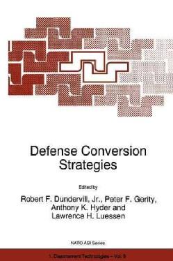 Defense Conversion Strategies (Paperback)