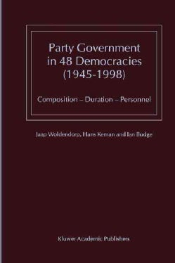 Party Government in 48 Democracies 1945-1998: Composition - Duration - Personnel (Paperback)