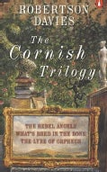 The Cornish Trilogy: The Rebel Angels/What's Bred in the Bone/the Lyre of Orpheus/3 Books in 1 Volume (Paperback)