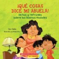 Que cosas dice mi abuela / The Things My Grandmother Says (Paperback)