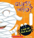 Guess Who?: A Pop-up Mask Book! (Board book)