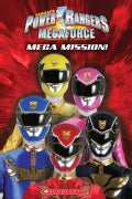 Power Rangers Megaforce: Mega Mission (Paperback)