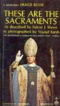 These Are the Sacraments (Paperback)