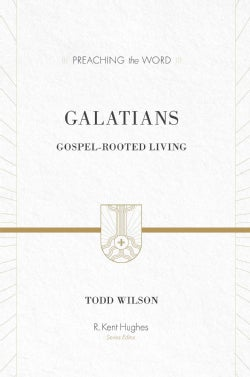 Galatians: Gospel-Rooted Living (Hardcover)