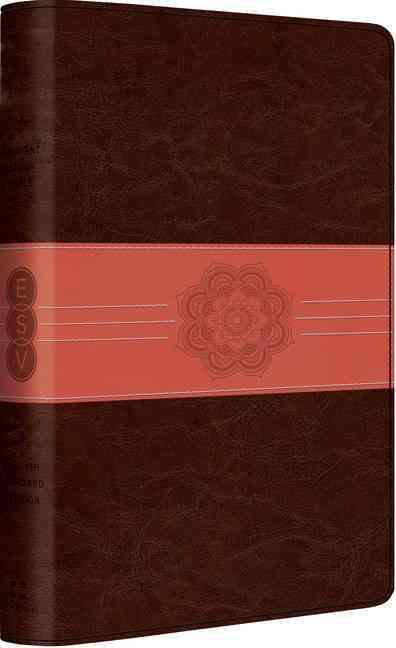 Holy Bible: English Standard Version, Chocolate/Coral, Trutone, Sash Design, Student Study Bible (Paperback)