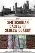 The Smithsonian Castle and The Seneca Quarry (Paperback)