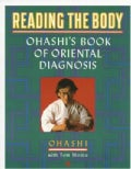 Reading the Body: Ohashi's Book of Oriental Diagnosis (Paperback)