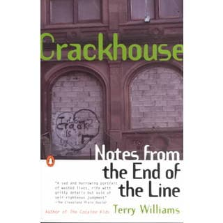 Crackhouse: Notes from the End of the Line (Paperback)