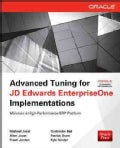 Advanced Tuning for JD Edwards EnterpriseOne Implementations (Paperback)