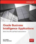 Oracle Business Intelligence Applications: Deliver Value Through Rapid Implementations (Paperback)