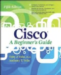Cisco a Beginner's Guide (Paperback)