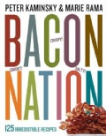 Bacon Nation: 125 Irresistible Recipes (Paperback)