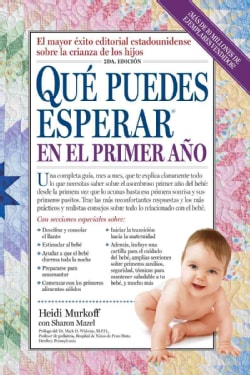 Que puedes esperar en el primer ano / What Do You Expect in the First Year (Paperback)