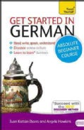 Teach Yourself Get Started in German: Absolute Beginner