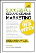 Teach Yourself Successful SEO and Search Marketing in a Week (Paperback)