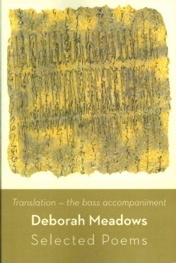 Translation, The Bass Accompaniment: Selected Poems (Paperback)