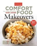 Comfort Food Makeovers: All Your Favorites Made Lighter (Paperback)