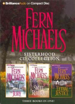 Fern Michaels Sisterhood CD Collection: The Jury / Sweet Revenge / Lethal Justice (CD-Audio)