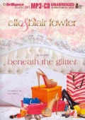 Beneath the Glitter (CD-Audio)