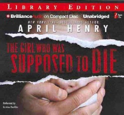 The Girl Who Was Supposed to Die: Library Edition (CD-Audio)