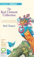 The Rod Clement Collection: Feathers for Phoebe Plus 5 More (CD-Audio)