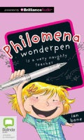 Philomena Wonderpen Is a Very Naughty Teacher: Library Edition (CD-Audio)