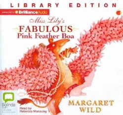 Miss Lily's Fabulous Pink Feather Boa: Library Edition (CD-Audio)