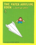 The Paper Airplane Book (Paperback)