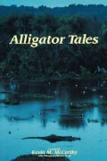 Alligator Tales (Paperback)